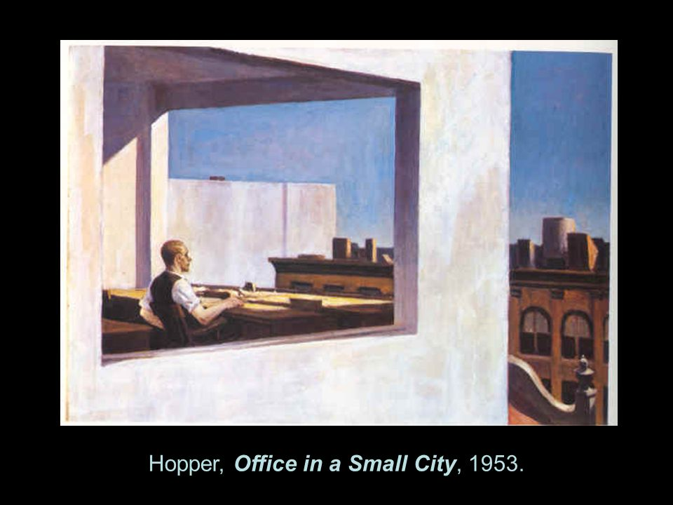 Hopper, Office in a Small City, 1953.