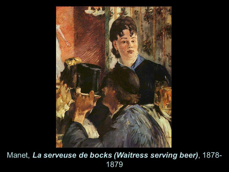 Manet, La serveuse de bocks (Waitress serving beer), 1878- 1879