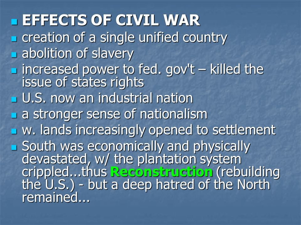 4) Congress established a single federal currency - same value in all states - known as Greenbacks 4) Congress established a single federal currency - same value in all states - known as Greenbacks 5) to cover war debts, Union gov t issued war bonds and intro d income tax 5) to cover war debts, Union gov t issued war bonds and intro d income tax 6) in a further illustration of fed.
