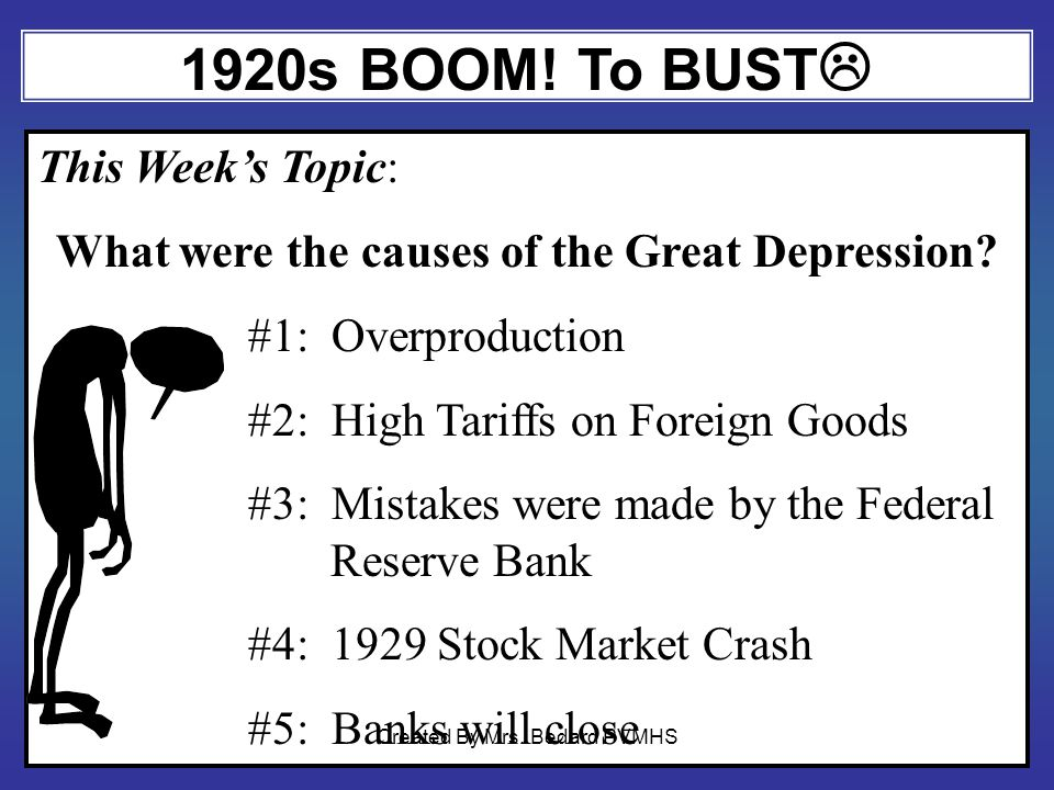 1920s BOOM.To BUST This Weeks Topic: What were the causes of the Great Depression.