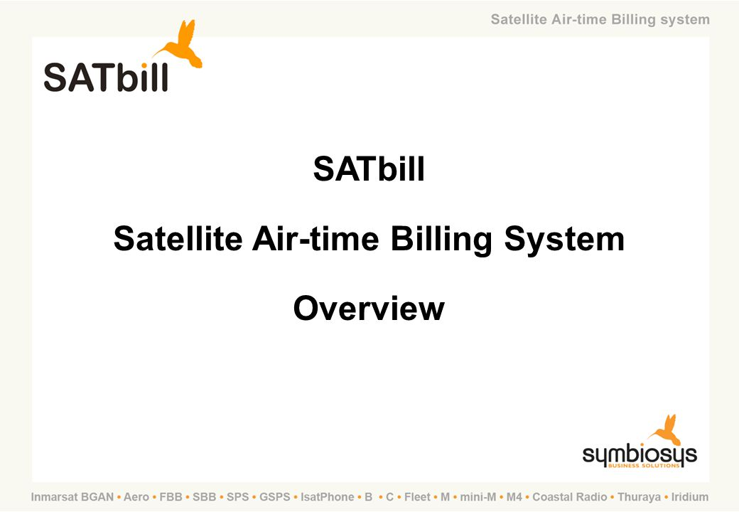 Testimonials With SATbill we now have an efficient billing procedure with good support and reporting, which is saving time and money for our organisation.