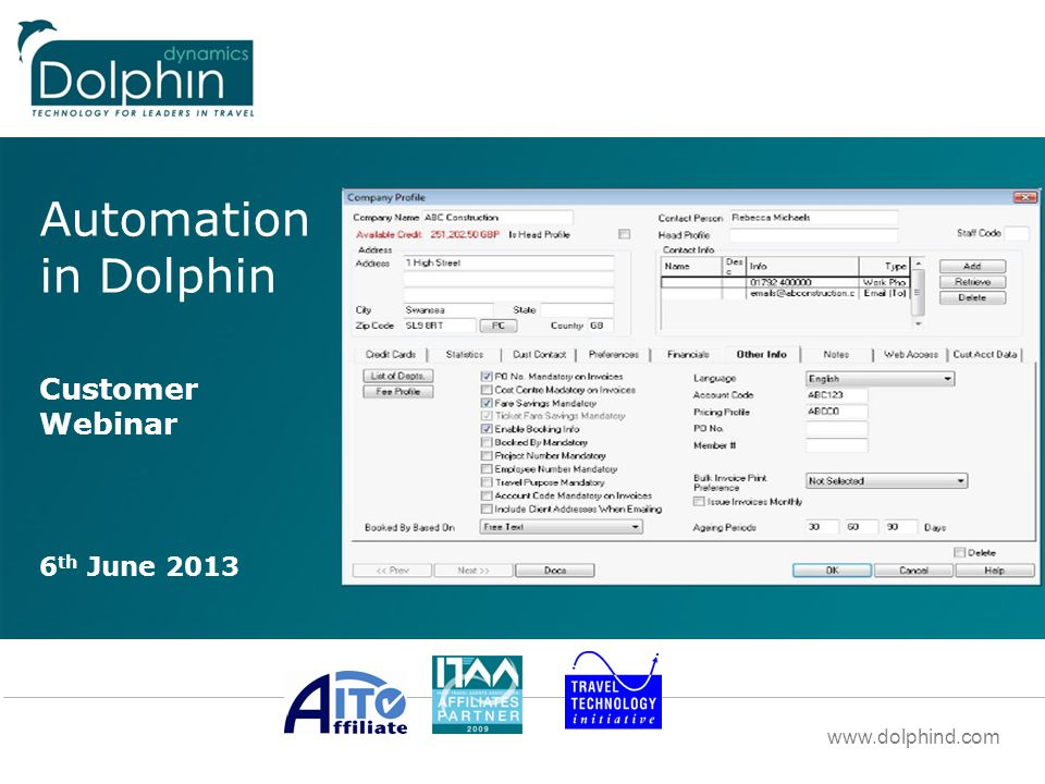 www.dolphind.com Company and Product Presentation Roberto Da Re – Enterprise Sales Automation in Dolphin Customer Webinar 6 th June 2013