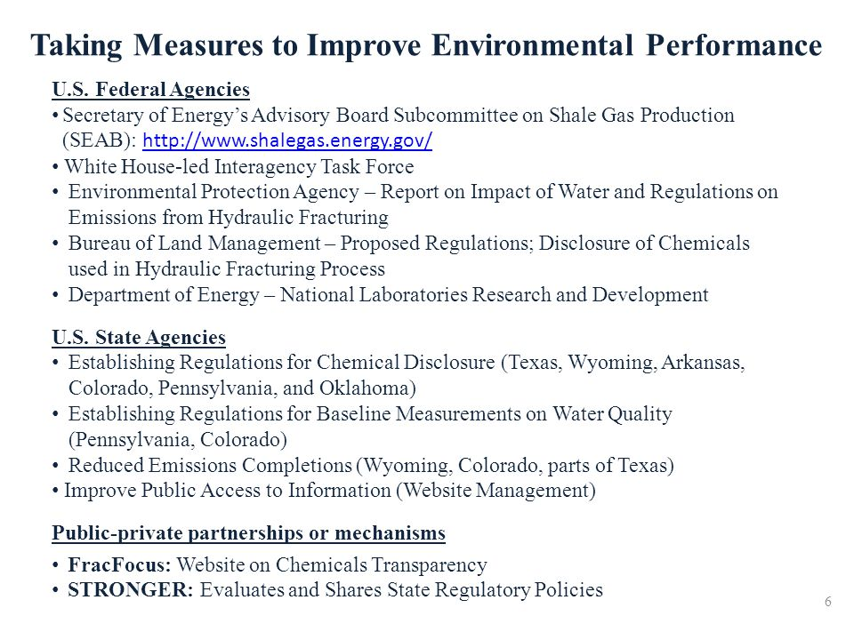 Taking Measures to Improve Environmental Performance U.S. Federal Agencies Secretary of Energys Advisory Board Subcommittee on Shale Gas Production (S