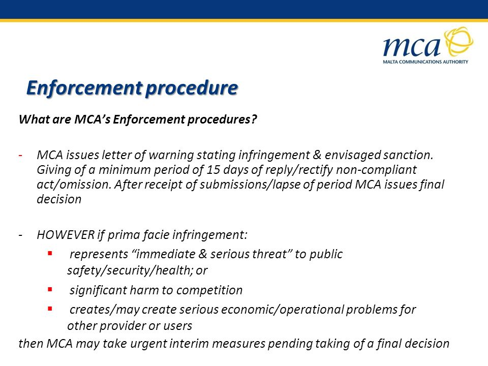 Enforcement procedure What are MCAs Enforcement procedures.