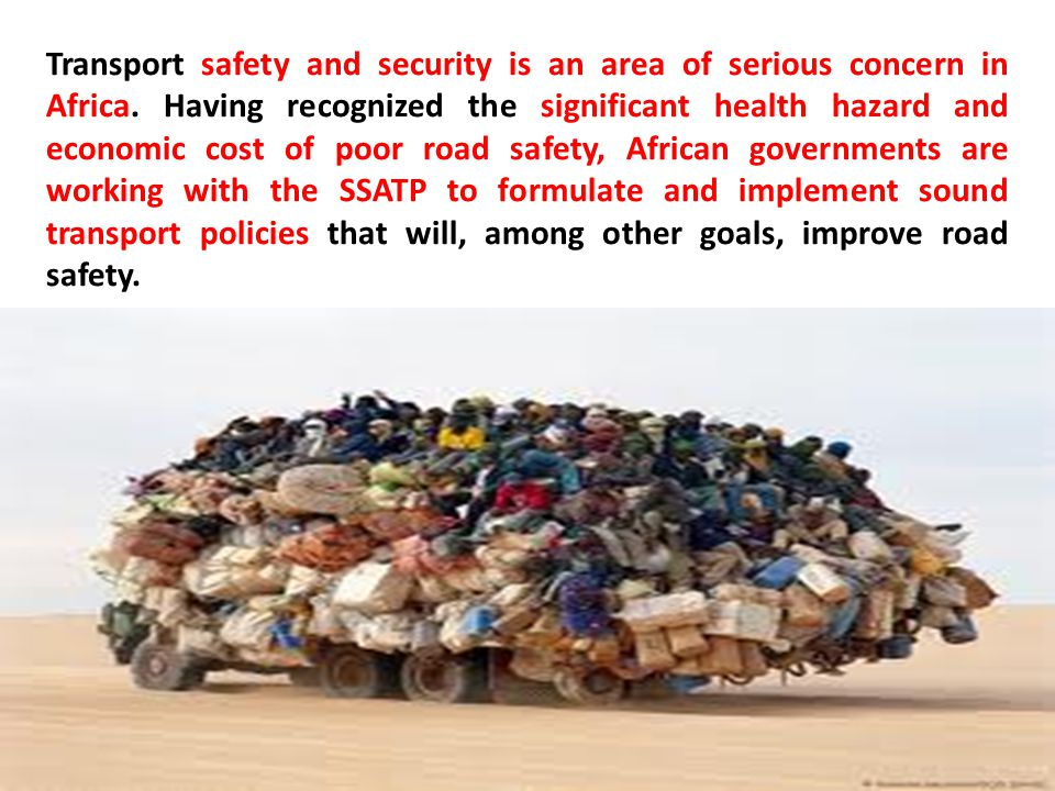Transport safety and security is an area of serious concern in Africa.