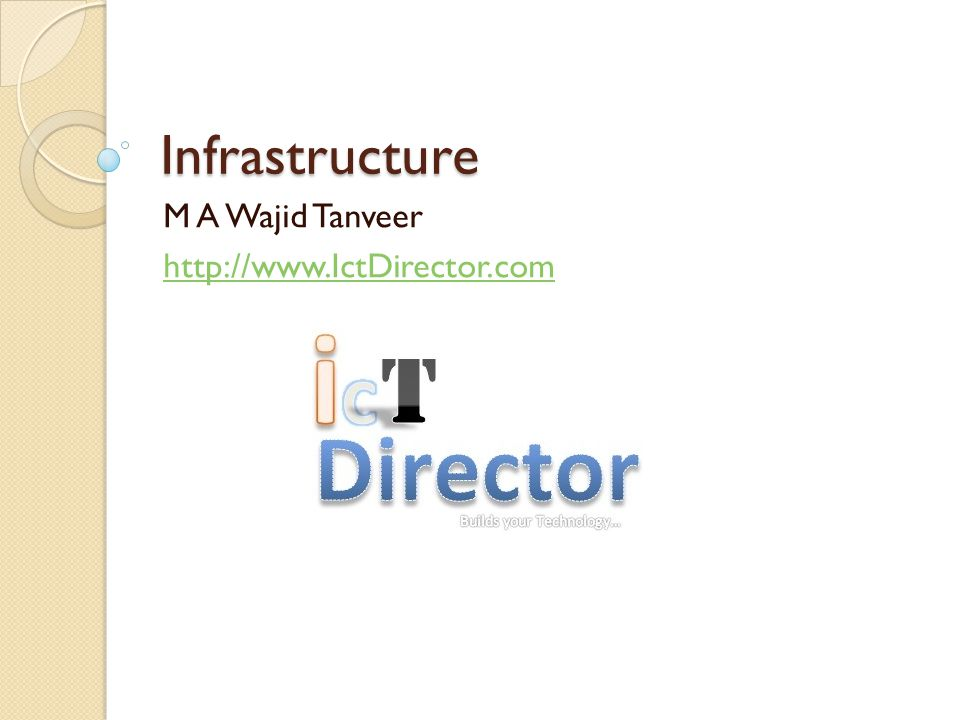 Defining IT Infrastructure Includes hardware, software, and services A set of physical devices and software applications that are required to operate the entire enterprise Your firm is largely dependent on its infrastructure for delivering services to customers, employees, and suppliers.