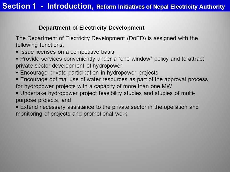 Department of Electricity Development The Department of Electricity Development (DoED) is assigned with the following functions.