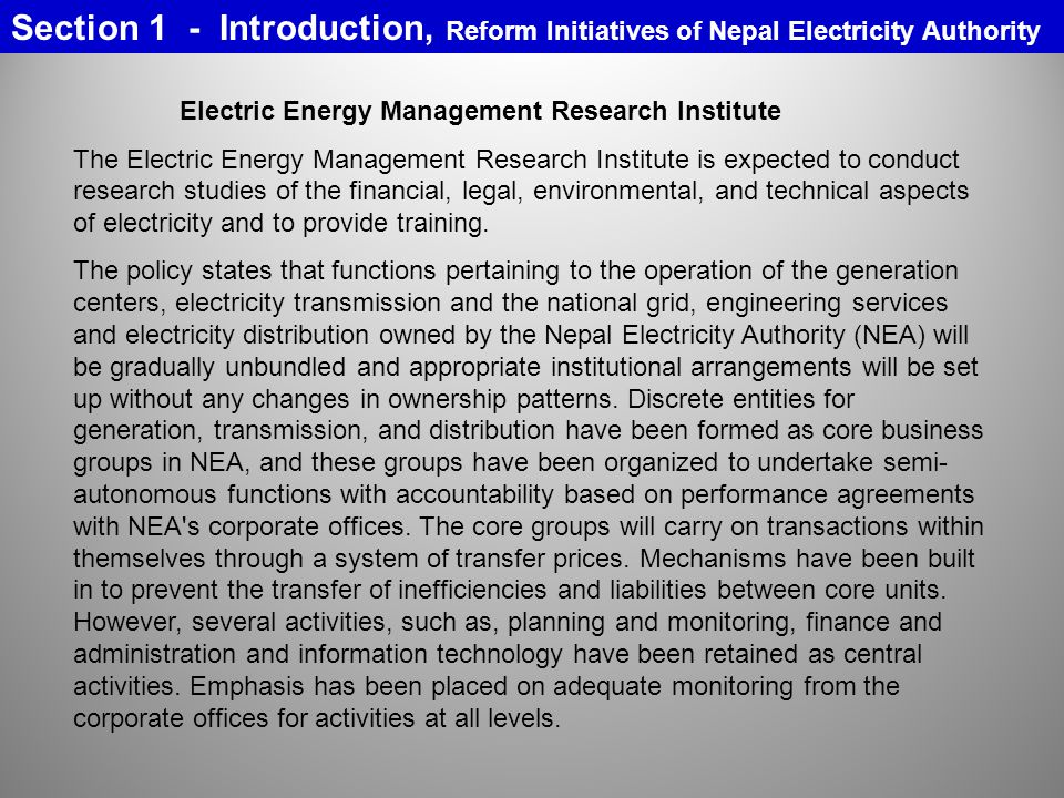 Electric Energy Management Research Institute The Electric Energy Management Research Institute is expected to conduct research studies of the financial, legal, environmental, and technical aspects of electricity and to provide training.
