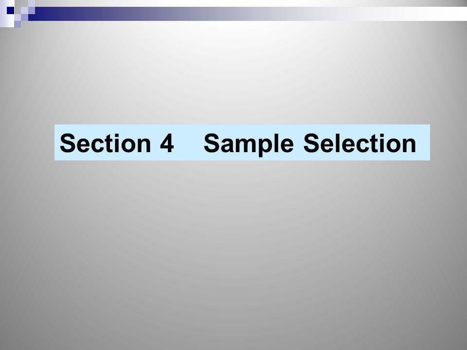 Section 4 Sample Selection