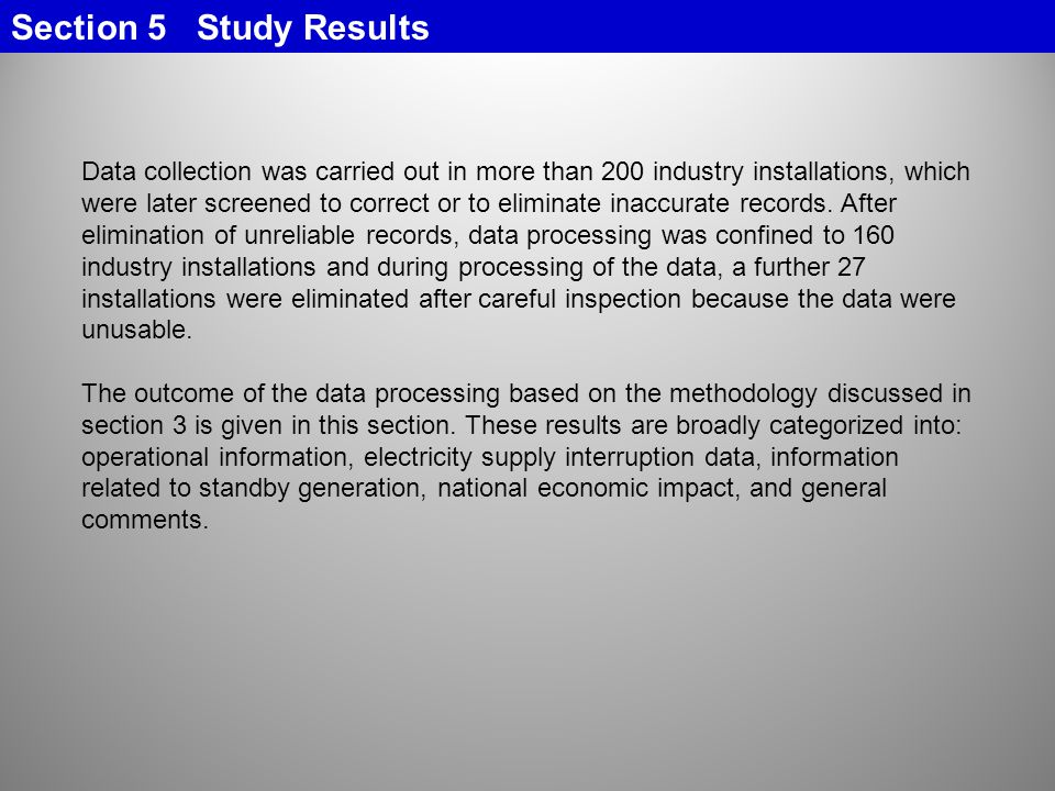 Data collection was carried out in more than 200 industry installations, which were later screened to correct or to eliminate inaccurate records.