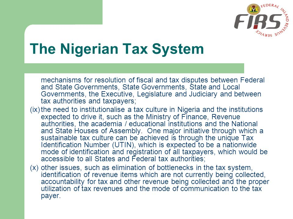 The Nigerian Tax System mechanisms for resolution of fiscal and tax disputes between Federal and State Governments, State Governments, State and Local