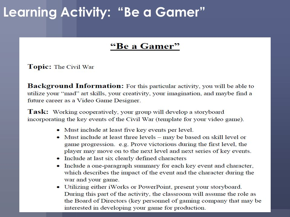 Learning Activity: Be a Gamer