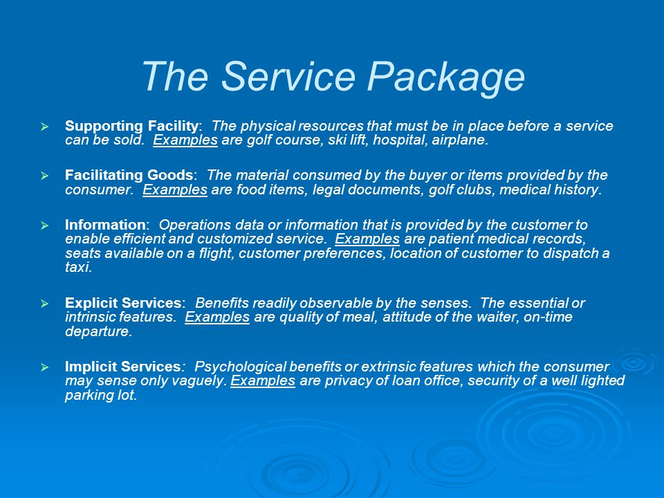 The Service Package Supporting Facility: The physical resources that must be in place before a service can be sold.