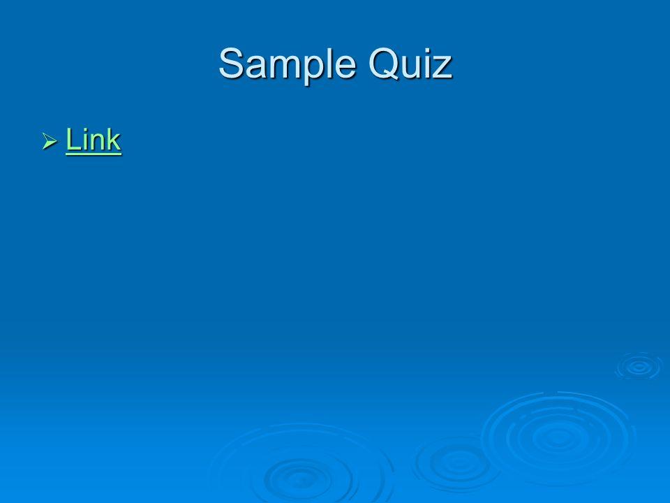 Sample Quiz Link Link Link