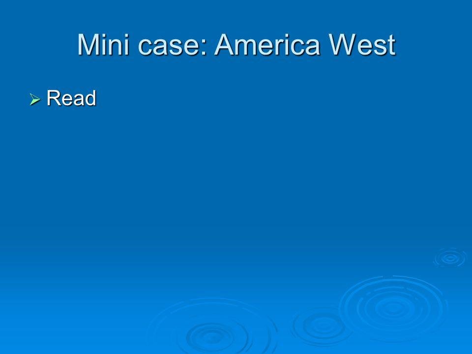 Mini case: America West Read Read