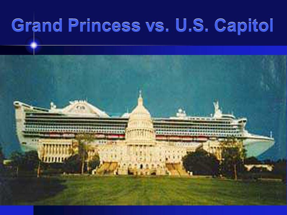 Grand Princess vs. U.S. Capitol