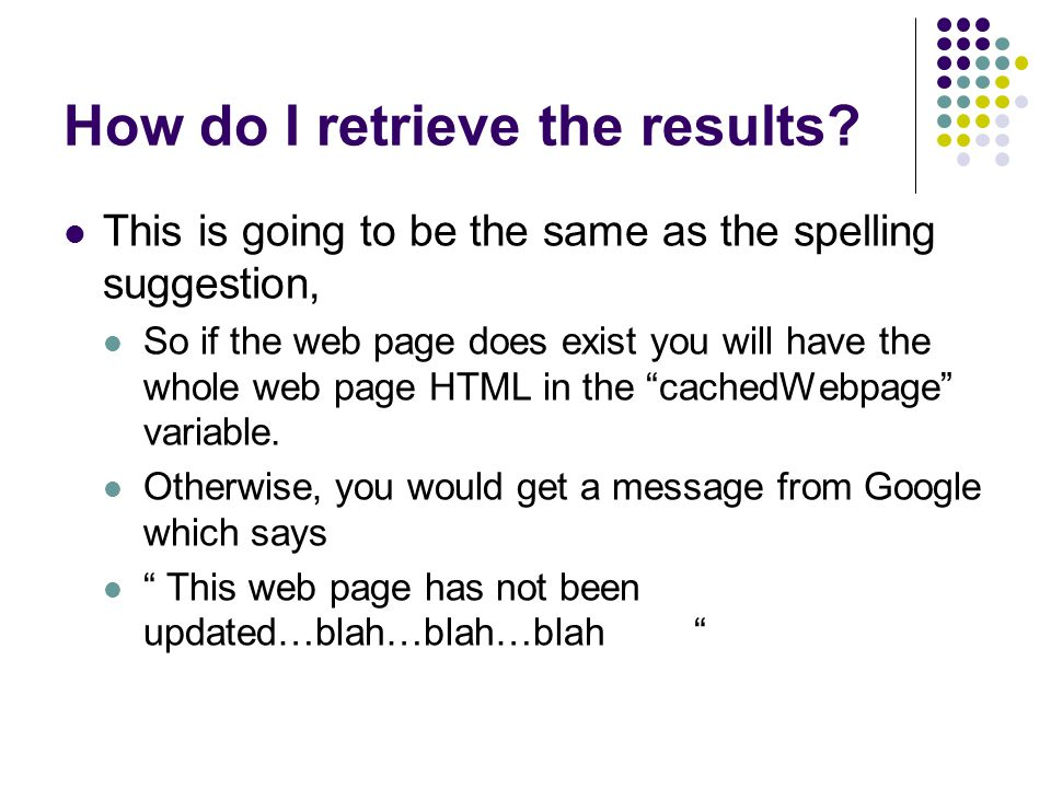 How do I retrieve the results.