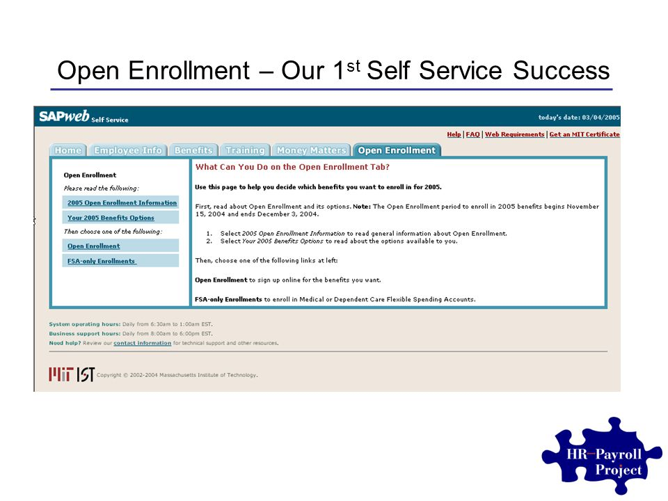 Open Enrollment – Our 1 st Self Service Success