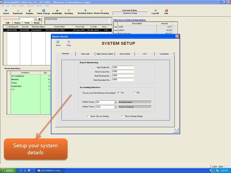 Setup your system details