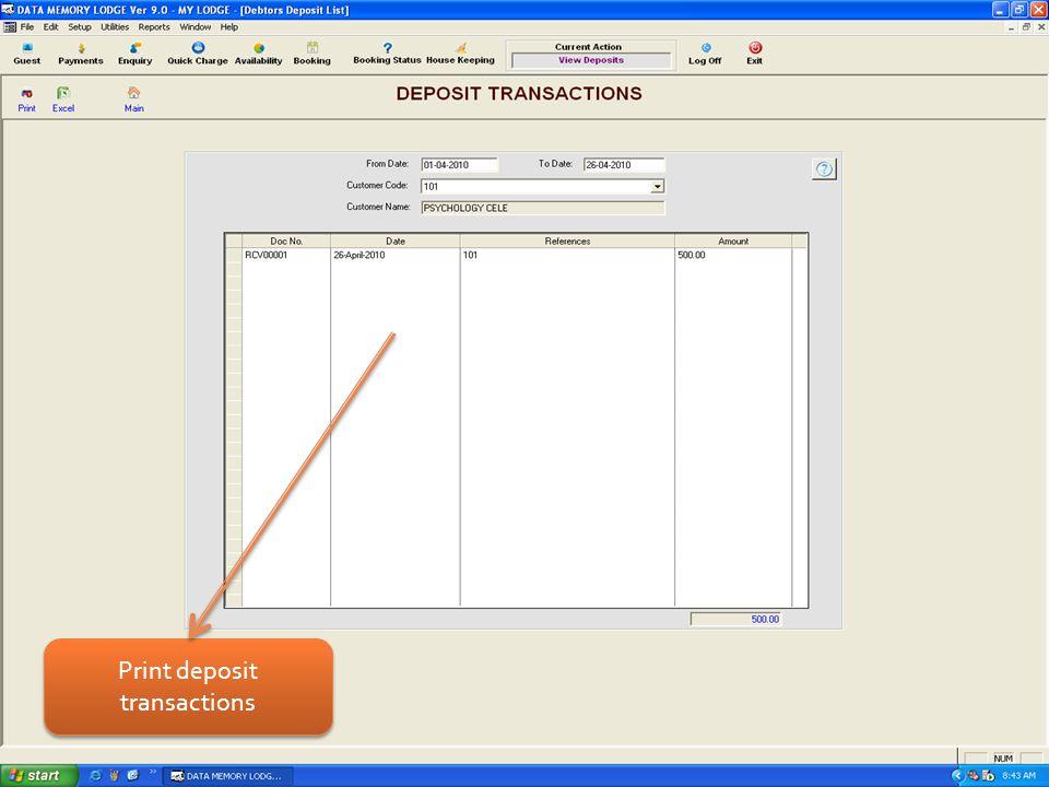Print deposit transactions