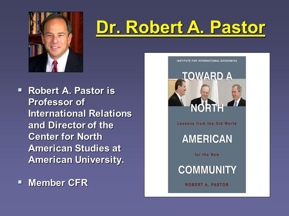 Dr. Robert A. Pastor Robert A.