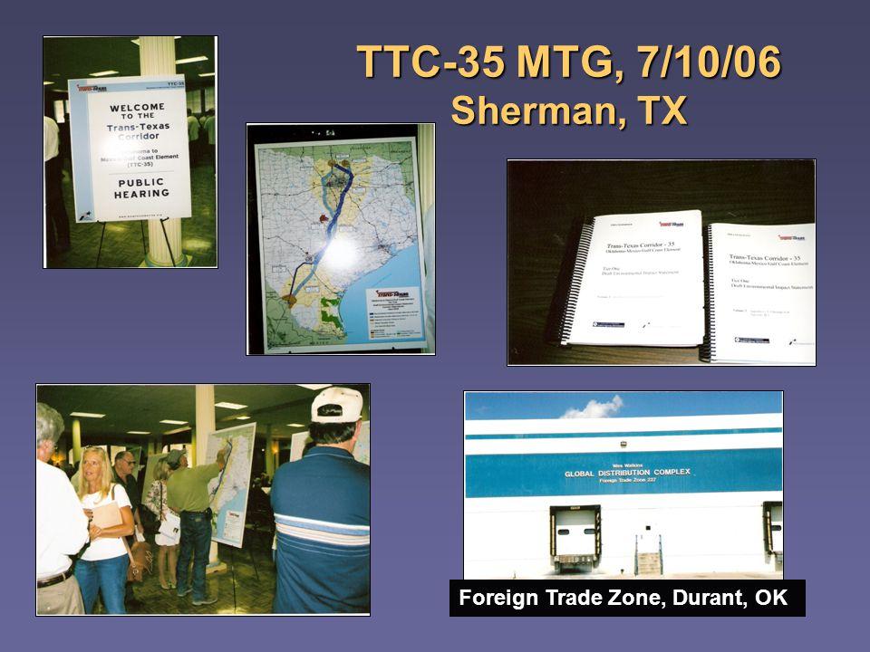 TTC-35 MTG, 7/10/06 Sherman, TX Foreign Trade Zone, Durant, OK