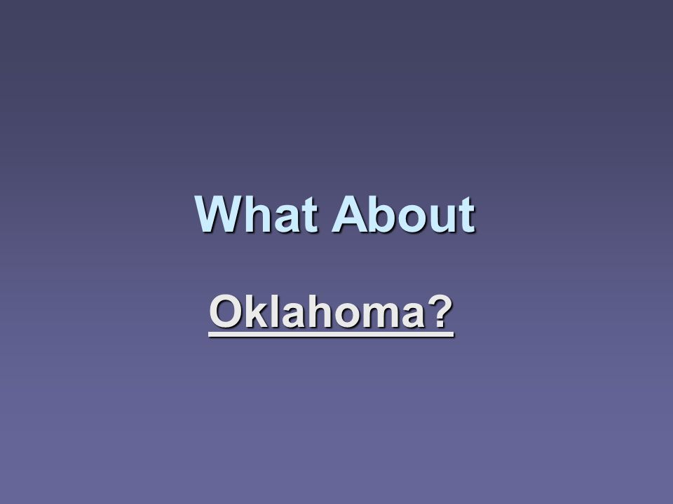 What About What About Oklahoma