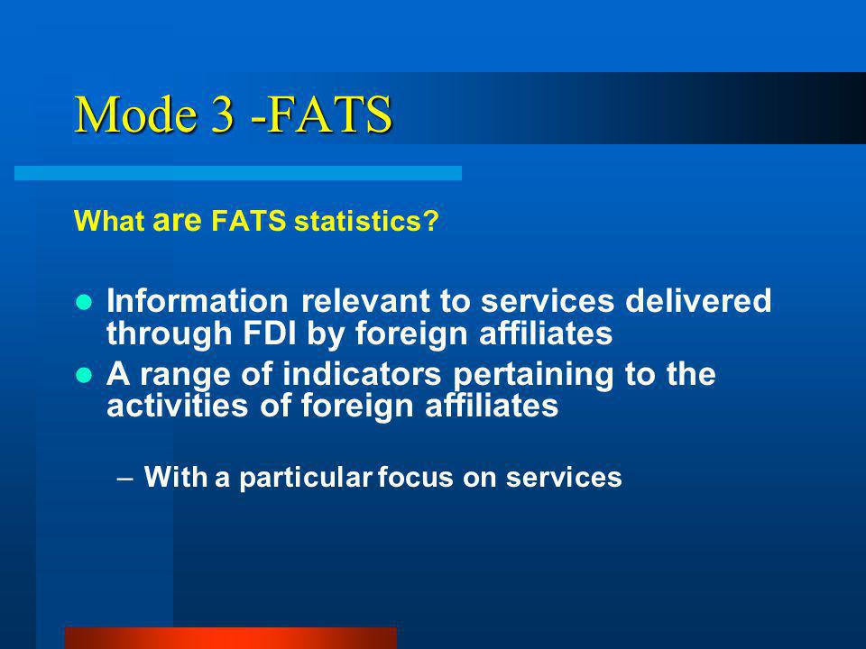 Mode 3 -FATS What are FATS statistics.