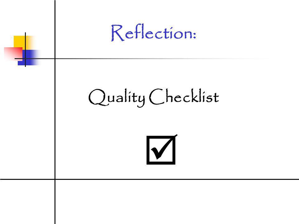 Reflection: Quality Checklist