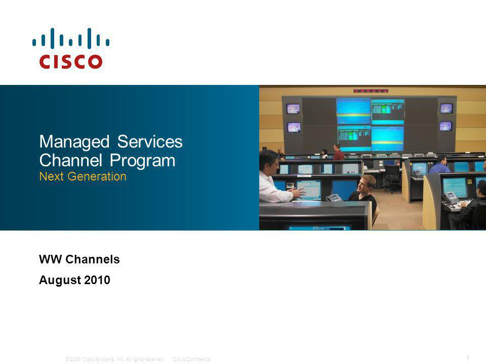 © 2009 Cisco Systems, Inc.All rights reserved.Cisco Confidential 2 Why Managed Services.