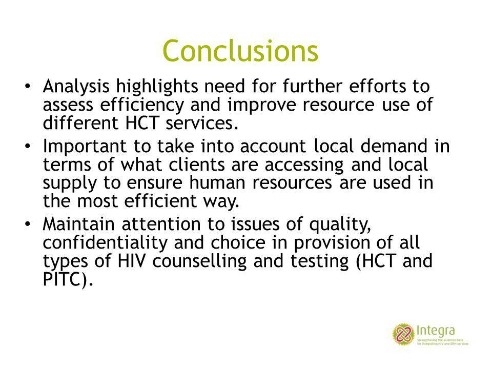 Conclusions Analysis highlights need for further efforts to assess efficiency and improve resource use of different HCT services. Important to take in