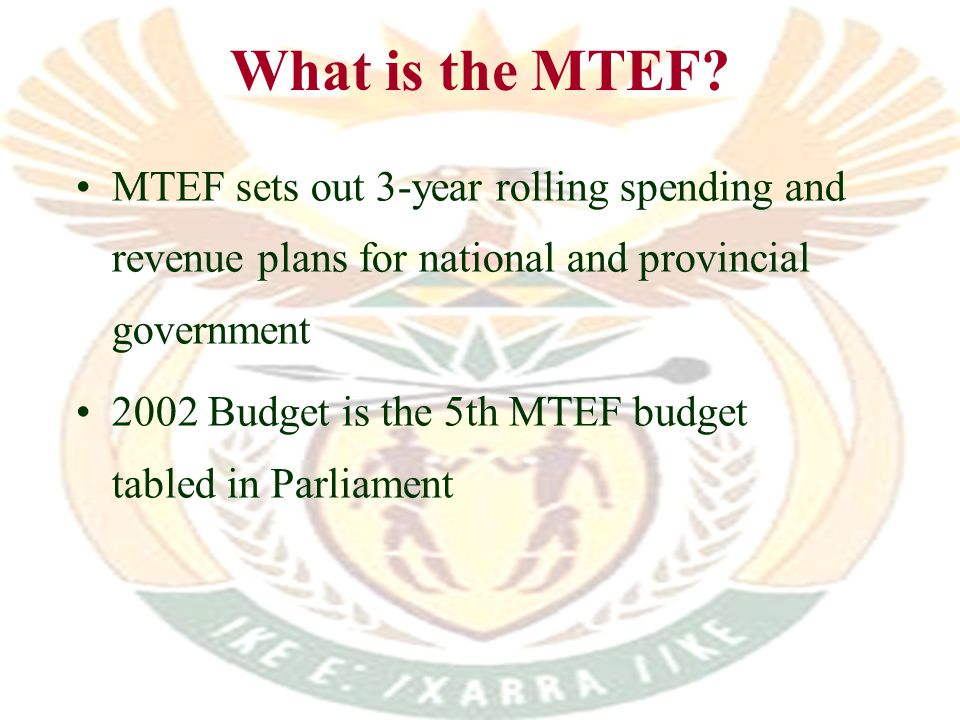 What is the MTEF.