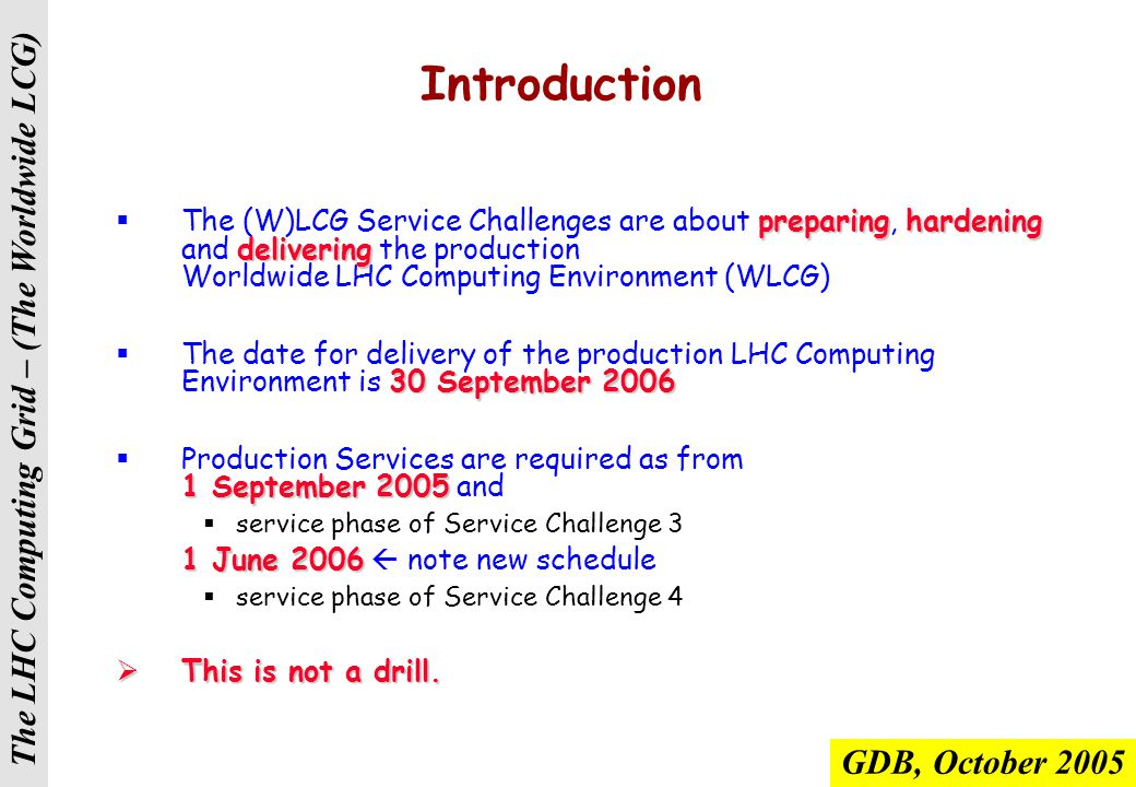 The LHC Computing Grid – (The Worldwide LCG) Agenda Overview of the Service Challenge Programme What we have – and have not – achieved so far The SC3 re-run (focusing on Tier0-Tier1 aspects) The SC3 re-run (focusing on Tier0-Tier1 aspects) Other aspects are also very important, but this is a key area where we did not meet our 2005 targets Other aspects are also very important, but this is a key area where we did not meet our 2005 targets Timetable and high level tasks for the future Summary and Conclusions