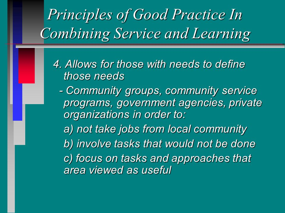 Principles of Good Practice In Combining Service and Learning 4.