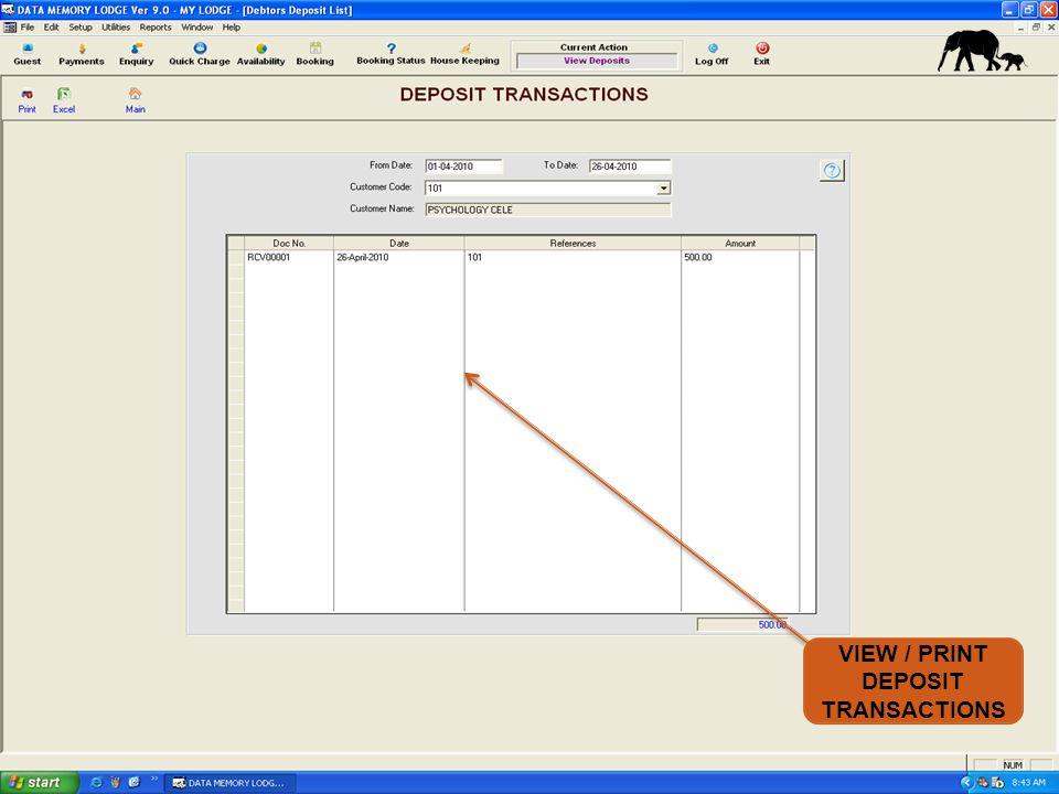 VIEW / PRINT DEPOSIT TRANSACTIONS