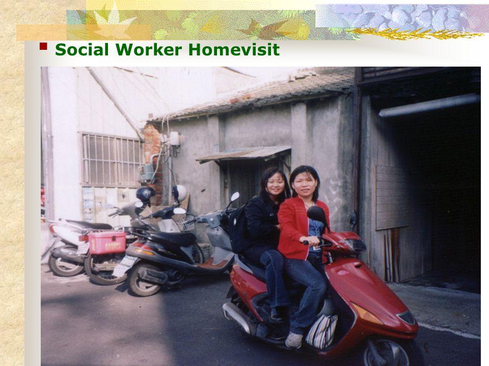 Social Worker Homevisit