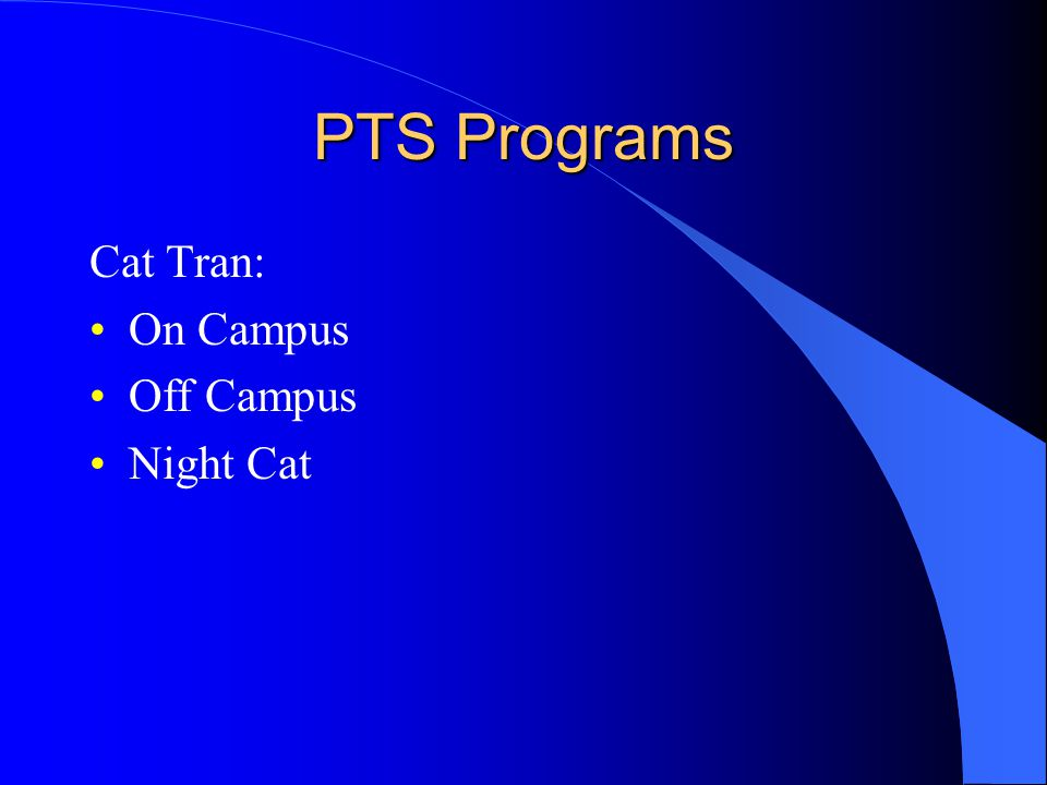 PTS Programs Cat Tran: On Campus Off Campus Night Cat