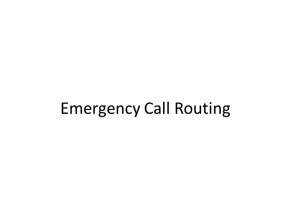 Emergency Call Routing