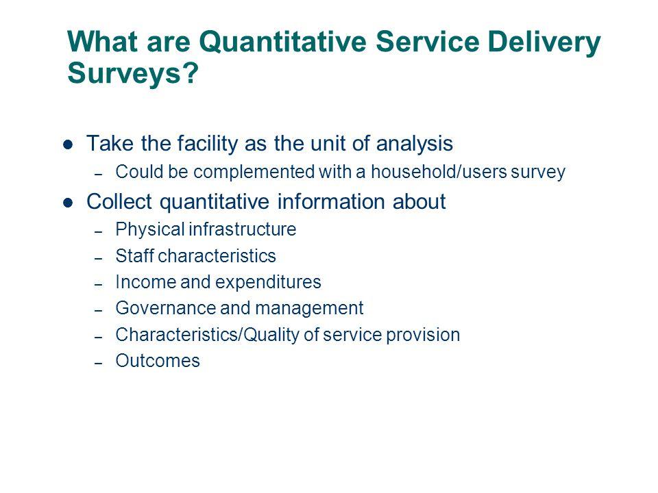 What are Quantitative Service Delivery Surveys.