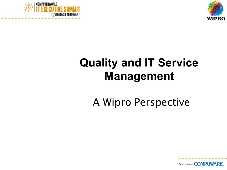 Quality and IT Service Management A Wipro Perspective