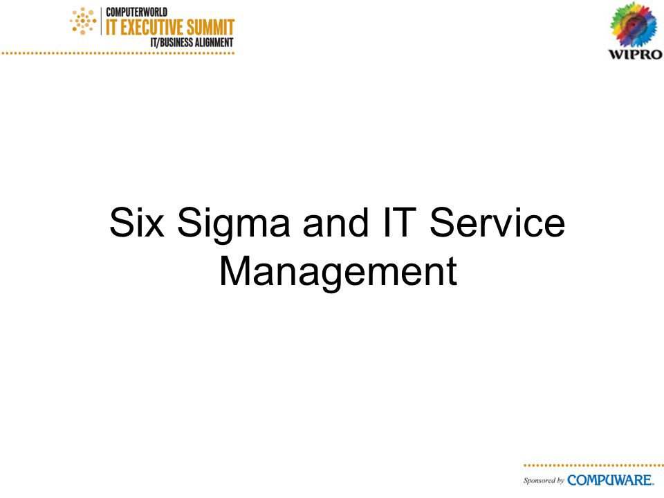 Six Sigma and IT Service Management