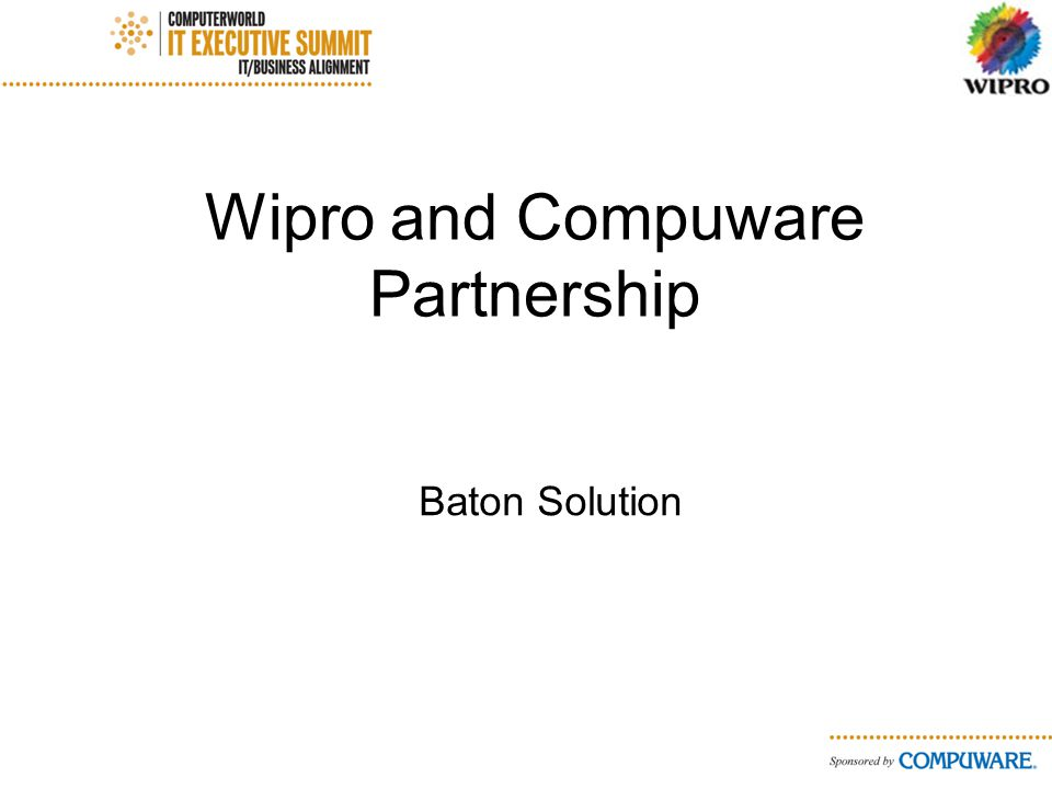 Wipro and Compuware Partnership Baton Solution