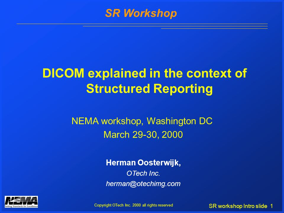 SR workshop Intro slide 1 SR Workshop Copyright OTech Inc.
