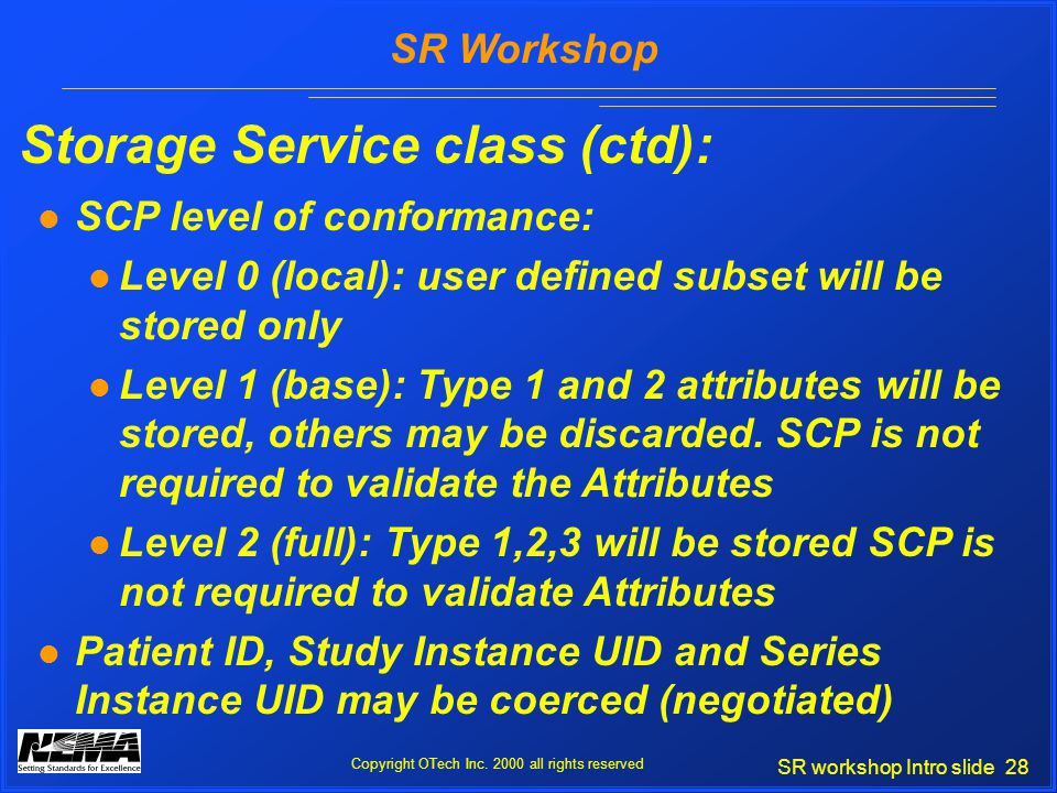 SR workshop Intro slide 28 SR Workshop Copyright OTech Inc.