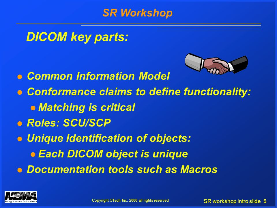 SR workshop Intro slide 5 SR Workshop Copyright OTech Inc.