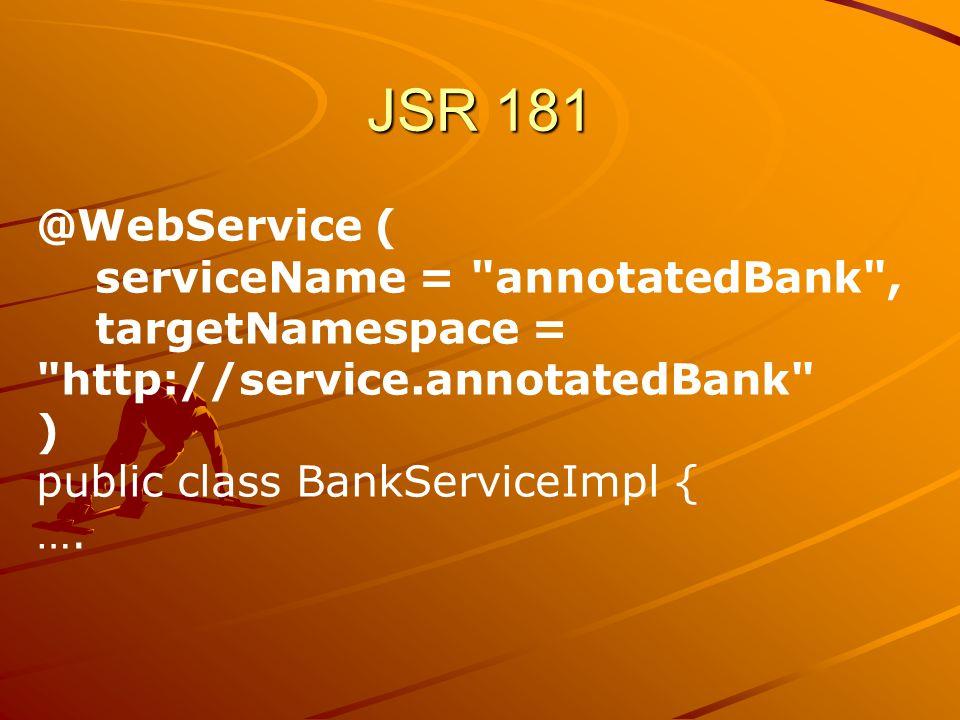 @WebService ( serviceName =
