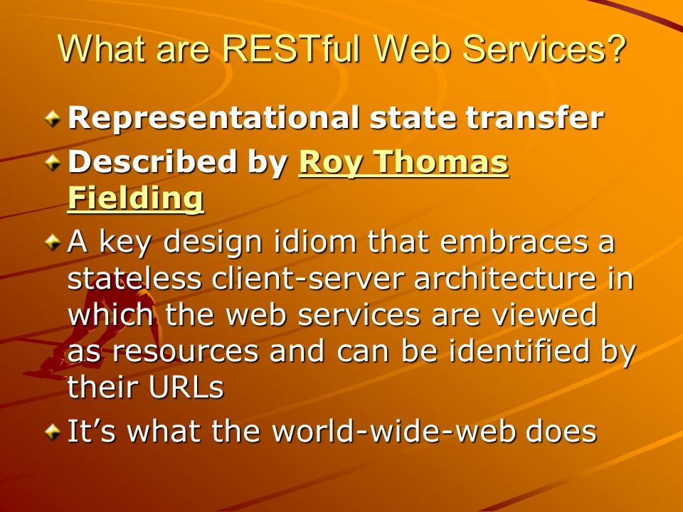 What are RESTful Web Services.