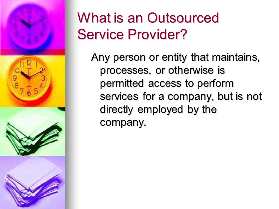 What is an Outsourced Service Provider.
