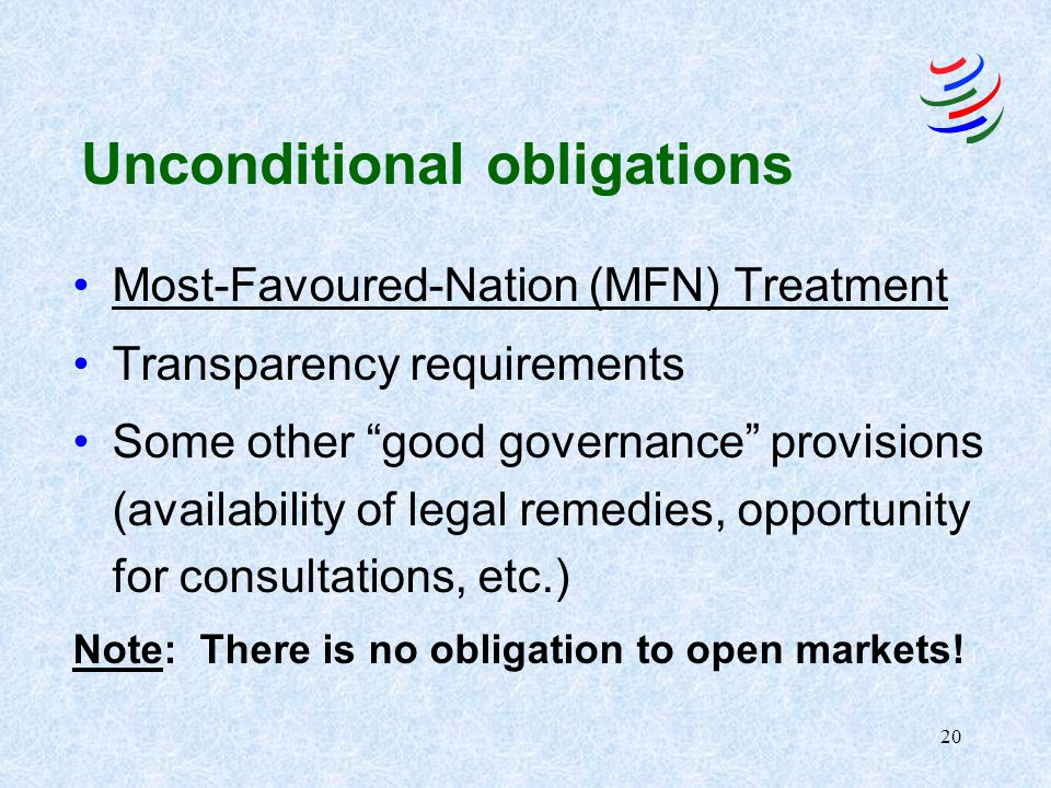 19 Scenario II: What minimum obligations are incurred in sectors falling under GATS (unconditional obligations)?