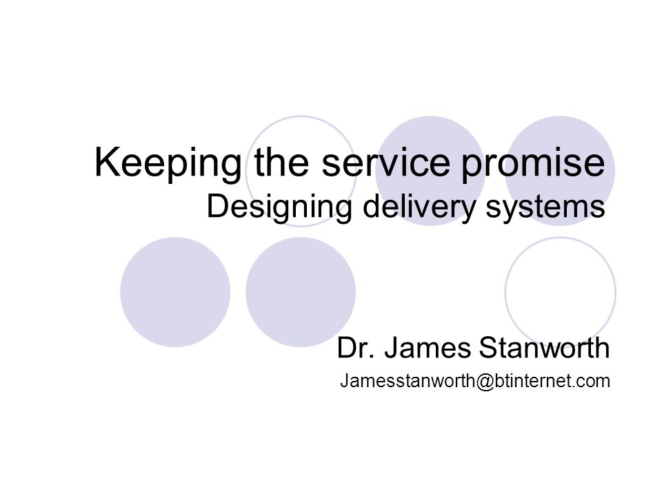 James Stanworth NCKU 05/2005 A few important features of service Intangible Perishable Heterogeneous – high variation Simultaneous production and consumption -customers are part of the production process Often customers do not own the assets Managements view: Responsible for delivering benefits that we cannot see or touch Through staff who may be remote from us and with the support (or otherwise) of customers.